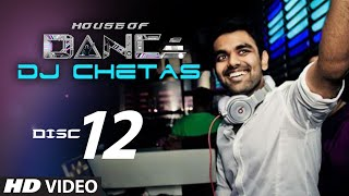 images House Of Dance By DJ CHETAS Disc 12 Best Party Songs