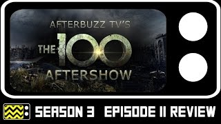 The 100 Season 3 Episode 11 Review & AfterShow   AfterBuzz TV
