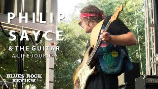 Philip Sayce and the Guitar - A Life Journey