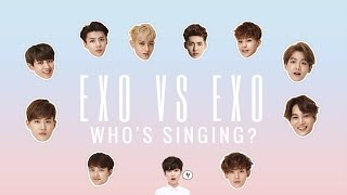 EXO VS EXO: HOW TO TELL WHO'S SINGING