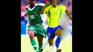 Okocha vs Ronaldihno and Brazil 2003
