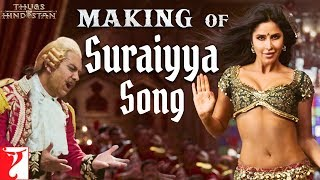 Making of Suraiyya Song | Thugs Of Hindostan | Aamir, Katrina, Prabhudeva, Ajay-Atul, A Bhattacharya