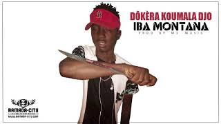 IBA MONTANA - DÔKÈRA KOUMALA DJO