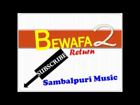 XXX LOVER | BEWAFA2 | RETURN BEWAFA | SAMBALPURI MUSIC