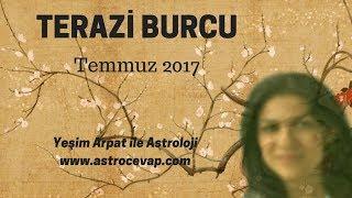 TERAZİ Burcu Temmuz 2017 Astroloji