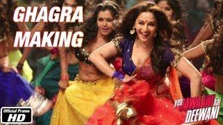 Ghagra - Making - Yeh Jawaani Hai Deewani | Ranbir Kapoor, Madhuri Dixit