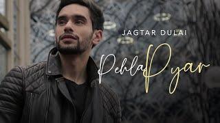 Pehla Pyaar | Jagtar Dulai ft Raxstar & DJ Harpz | Latest Punjabi Songs 2016