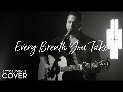 Every Breath You Take - The Police (Boyce Avenue acoustic cover) on Spotify & Apple