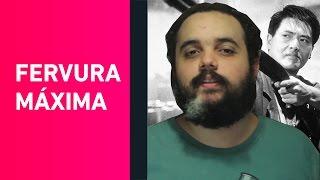 Obras-primas do cinema: Fervura Máxima (1992)
