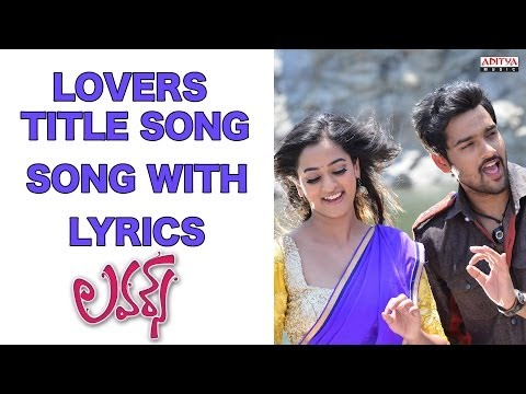 Lovers Title Song Full Song With s - Lovers Songs - Sumanth Ashwin, Nandita