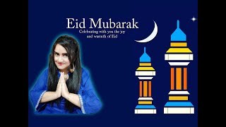 SPECIAL EID VIDEO | EID MUBARAK TO ALL MY FRIENDS AND FAMILIES |
