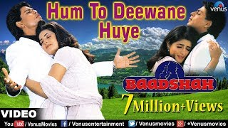 Hum To Deewane Huye Full Video Song | Baadshah | Shahrukh Khan, Twinkle Khanna | Abhijeet & Alka