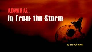 In From the Storm - Admiral