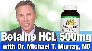 Natural Factors Betaine HCL 500mg with Dr. Michael T. Murray