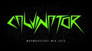 Calvinator // Moombahcore Mix 2013 // FREE DOWNLOAD!