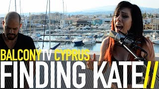 FINDING KATE - GET OVER YOU (BalconyTV)