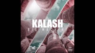 Kalash - Big Machine (Nefertiti Riddim)