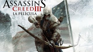 Assassin's Creed 3 - La Película completa en Español (Full Movie)