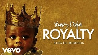 Young Dolph - Royalty (Audio)