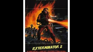 Exterminator 2 (Full Movie) (©1984 Cannon Films)