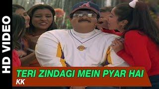 Teri Zindagi Mein Pyar Hai - Badhaai Ho Badhaai    KK   Anil Kapoor, Shilpa Shetty & Keerti Reddy