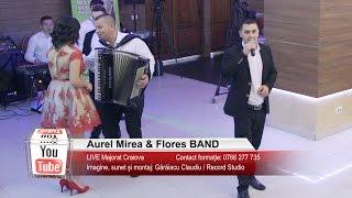 Download Aurel Mirea & Flores BAND   Colaj HORA LIVE, Muzica de Petrecere   Majorat Craiova