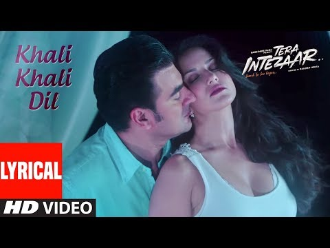 Xxx Mp4 Sunny Leone Khali Khali Dil Video Song Lyrics Tera Intezaar Arbaaz Khan Armaan Malik 3gp Sex