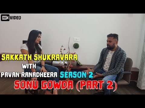 Xxx Mp4 Sakkath Shukravara With Pavan Ranadheera Season 2 Sonu Gowda Part 2 Filmibeat Kannada 3gp Sex