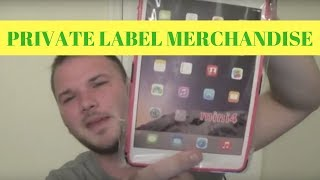 How to make money selling private label merchandise on Ebay & Amazon