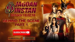 JAGOAN INSTAN Behind The Scene Part 1