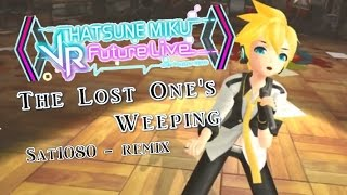 【VR FL】The Lost One´s Weeping sat1080 - REMIX【鏡音レン / Kagamine Len V4x】(1080p/60fps)