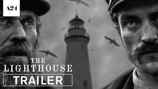 The Lighthouse   Official Trailer 2 HD   A24