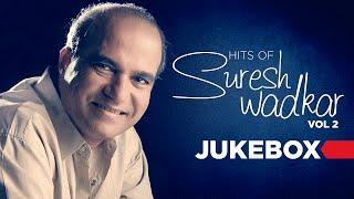 Suresh Wadkar Superhit Hindi Songs (Vol 2)   Bollywood Songs   Jukebox (Audio)