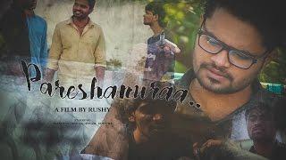 Pareshanura|Telugu Short Film| A Dark Comedy | by Rushy