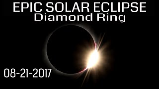 Total Solar Eclipse HD Video - Amazing Diamond Ring & Solar Flares 08-21-2017 (Missouri)⚫⚫⚫