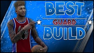 NBA 2K16 | BEST SHOOTING GUARD BUILD! (AFTER PATCH 6) HOW TO CREATE A BEAST 99 OVERALL