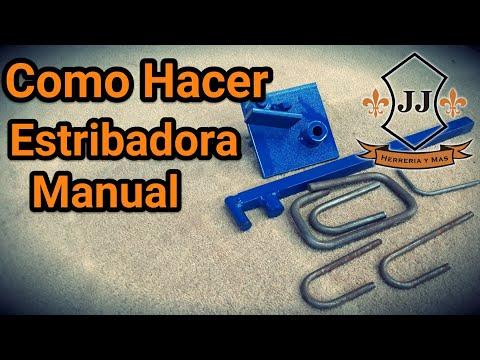 Como Hacer ESTRIBADORA MANUAL 3 8 5 16 1 4 3 16 Y 1 8 CASERA