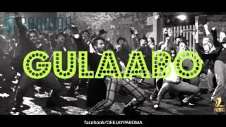 Gulaabo | Shaandar | DJ PAROMA BOOTLEG | Alia Bhatt | Shahid Kapoor