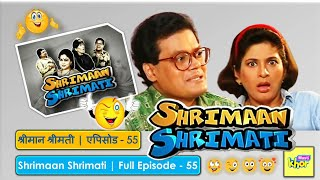 Shrimaan Shrimati   Full Episode 55