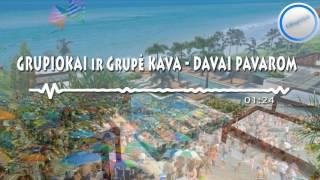 Grupiokai ir Grupė Kava - Davai pavarom (2017)