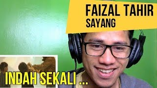 FAIZAL TAHIR - SAYANG  || MV REACTION #73