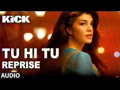 Xxx Mp4 Tu Hi Tu Reprise Kick Neeti Mohan Salman Khan Jacqueline Fernandez 3gp Sex