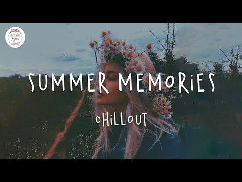 Summer Memories 🌻 English chill songs 2020 Lauv Troye Sivan Chelsea Cutler