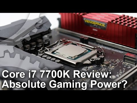Core i7 7700K Review Extreme Gaming CPU Power