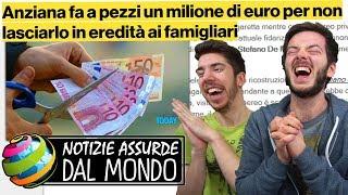 FA A PEZZI 1 MILIONE DI EURO PER NON LASCIARLO IN EREDITÀ! - Notizie assurde dal mondo #15