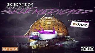 Kevin Gates - Self Medicated (Full Mixtape)