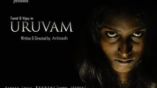URUVAM-Tamil Horror Short Film (With English Subtitles)