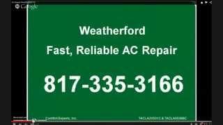 AC Repair Weatherford - 817-335-3166 - Emergency AC Repair Service
