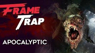 """Frame Trap - Episode 75 """"Apocalyptic"""""""