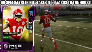 99 SPEED TOTY TYREEK HILL GOES 80 YARDS TO THE HOUSE! 97 OVERALL TEAM | MADDEN 19 ULTIMATE TEAM